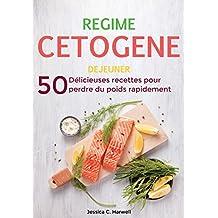 Régime Cétogène: 50 Délicieuses Recettes pour Perdre du Poids Rapidement -DEJEUNER (French Edition)