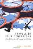 Travels in Four Dimensions, Robin Le Poidevin, 0198752547