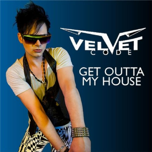 Get outta my house radio edit by velvet code on amazon for My house house music