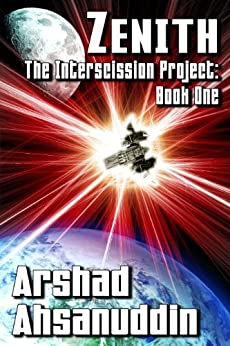 Zenith (The Interscission Project Book 1) by [Ahsanuddin, Arshad]