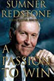 A Passion to Win, Sumner Redstone, 0684862247