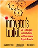 img - for The Innovator's Toolkit: 50+ Techniques for Predictable and Sustainable Organic Growth book / textbook / text book