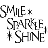 SMILE SPARKLE SHINE - For Your Mirror or Anywhere You Want to Put It. -Wall Vinyl Decal Sign - 7 X 5 Inches