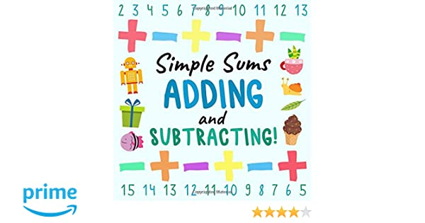 4e18be5ad584e Simple Sums: Adding and Subtracting!: A Fun Question and Answer Book ...