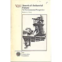 America's Industrial Future: An Environmental Perspective