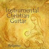 Instrumental Christian Guitar - Religious