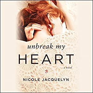 Unbreak My Heart Hörbuch