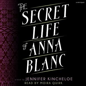 The Secret Life of Anna Blanc Hörbuch