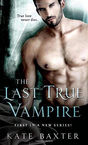 book cover of The Last True Vampire