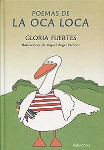Poemas de la Oca Loca par Fuertes