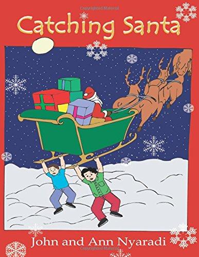 Read Online Catching Santa PDF