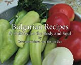 Bulgarian Recipes: A holiday for the body and soul