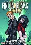 Laurell K. Hamilton's Anita Blake, Vampire Hunter: The First Death (Anita Blake, Vampire Hunter Graphic Novels.)
