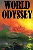 World Odyssey (The World Duology) (Volume 1)