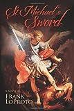 St. Michael's Sword, Frank LoProto, 1475213611