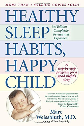 Healthy Sleep Habits, Happy Child by Marc Weissbluth M.D. (1999-04-12)