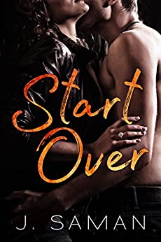 Start Over: A Contemporary Romance Novel (Start Again Series #2) by [Saman, J.]