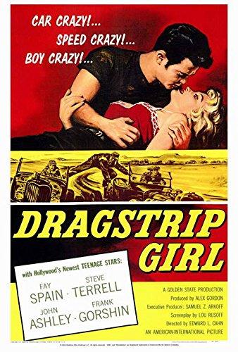 Dragstrip Girl Poster Movie 11x17 Fay Spain Steven Terrell John Ashley Frank Gorshin
