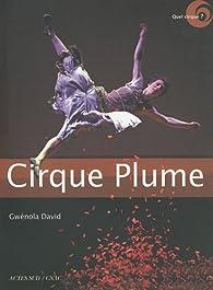 Cirque Plume par Gwénola David