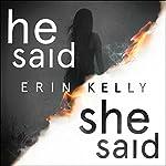 He Said/She Said | Erin Kelly