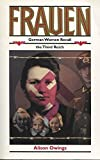 img - for Frauen: German Women Recall the Third Reich by Alison Owings (1995-02-01) book / textbook / text book