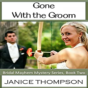 Gone with the Groom Audiobook