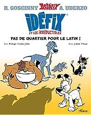 Idéfix et les Irréductibles - BD dérivée de la série: La Baballe de Chevrotine ; Fluctuat N-Hic ! Mergitur ! ; Labienus, tu m'auras pas !