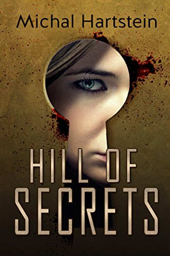 Hill Of Secrets by Michal Hartstein ebook deal