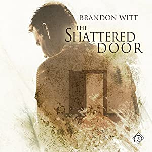 The Shattered Door Audiobook