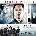 Torchwood: Another Life (Dramatised) Audiobook by Peter Anghelides Narrated by John Barrowman