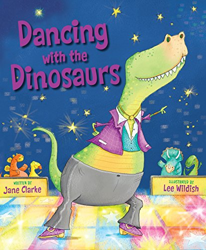 Dancing with the Dinosaurs (Dancing Dinosaurs)