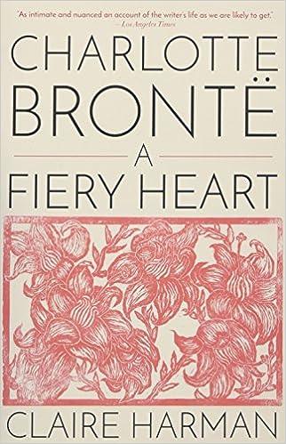 Amazon.com: Charlotte Brontë: A Fiery Heart (9780345803412 ...
