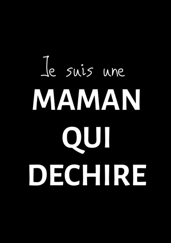 Je suis une MAMAN QUI DECHIRE:…