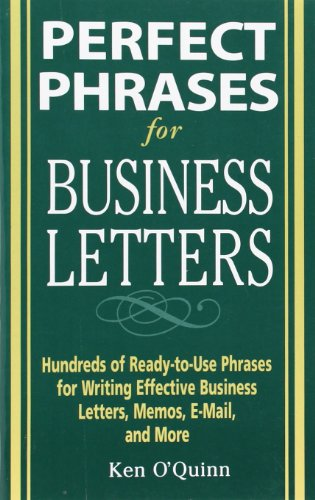 Perfect Phrases for Business Letters (Perfect Phrases Series)