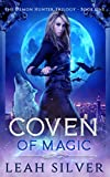 Coven of Magic: A Reverse Harem Urban Fantasy (The Demon Hunter Trilogy) by  Leah Silver in stock, buy online here