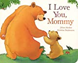 img - for I Love You Mommy (Picture Board Books) book / textbook / text book