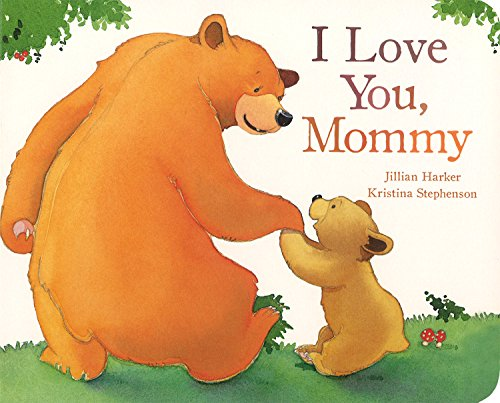 I Love You Mommy (Picture Board Books)