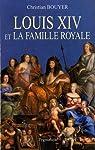 Louis XIV et la famille royale par Bouyer