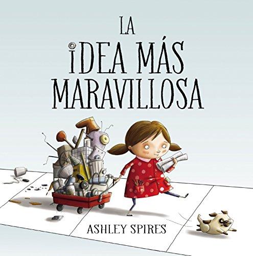 Halloween Kindergarten Ideas (La idea más maravillosa / The Most Magnificent Thing (Spanish)