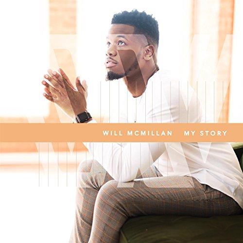 Will McMillan - My Story (2018)