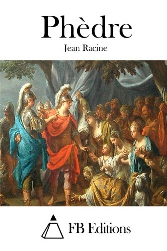 Read Online Phèdre (French Edition) PDF
