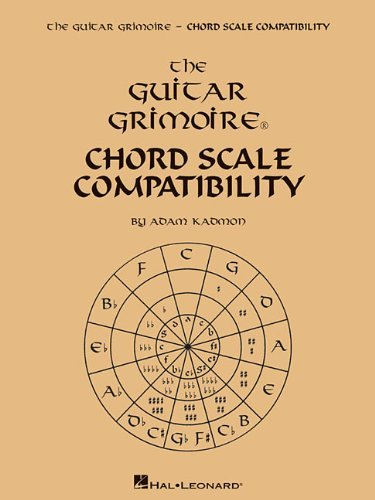by Kadmon, Adam Guitar Grimoire - Chord Scale Compatibility (2013) ()