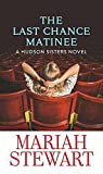 The Last Chance Matinee (Hudson Sisters)