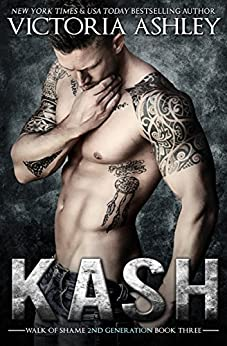 Kash (Walk of Shame 2nd Generation #3) by [Ashley, Victoria]