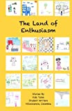 img - for The Land of Enthusiasm book / textbook / text book