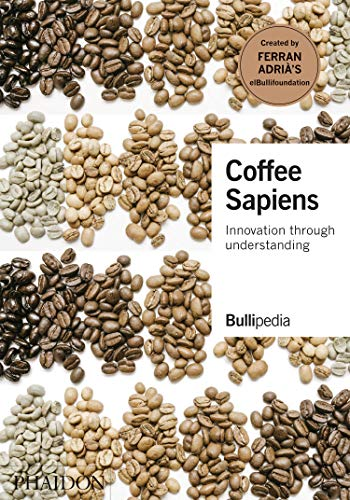 Coffee Sapiens: Innovation through understanding by Adrià Ferran