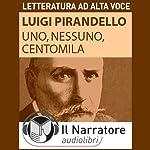 Uno, nessuno e centomila | Luigi Pirandello