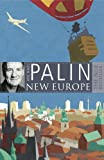 Front cover for the book New Europe by Michael Palin