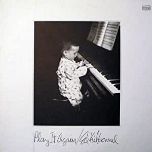 ED KILBOURNE - Play It Again, Ed Kilbourne, [Lp, Vinyl ...