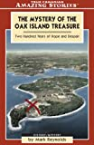 The Mystery of the Oak Island Treasure, Mark Reynolds, 1551537672